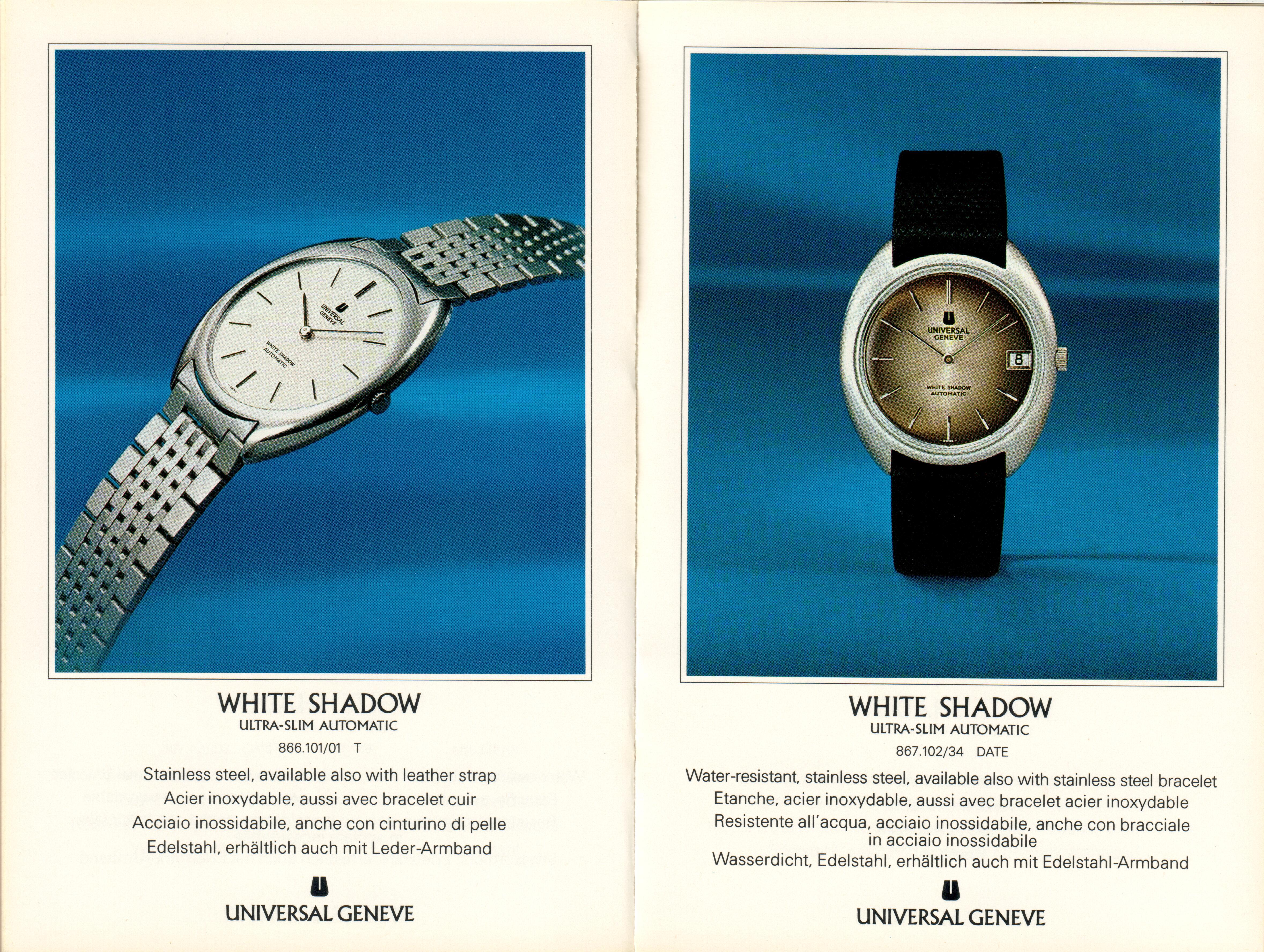 A White Shadow advert, the steel version of the Golden Shadow
